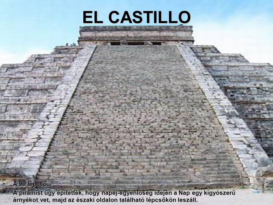 EL CASTILLO A 99 lépcső.