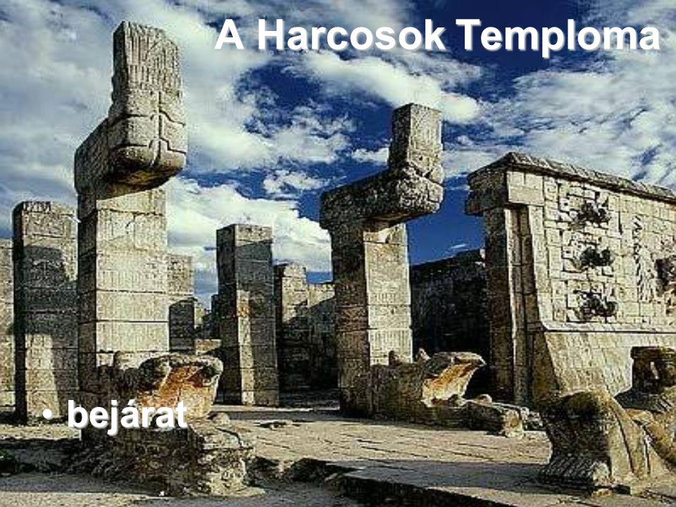 A Harcosok Temploma bejárat