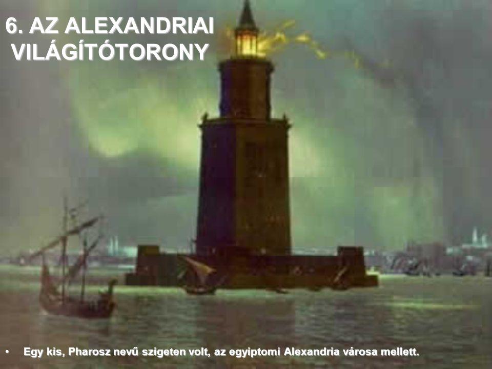 6. AZ ALEXANDRIAI VILÁGÍTÓTORONY
