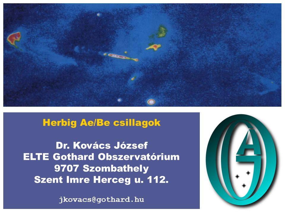 Herbig Ae/Be csillagok ELTE Gothard Obszervatórium