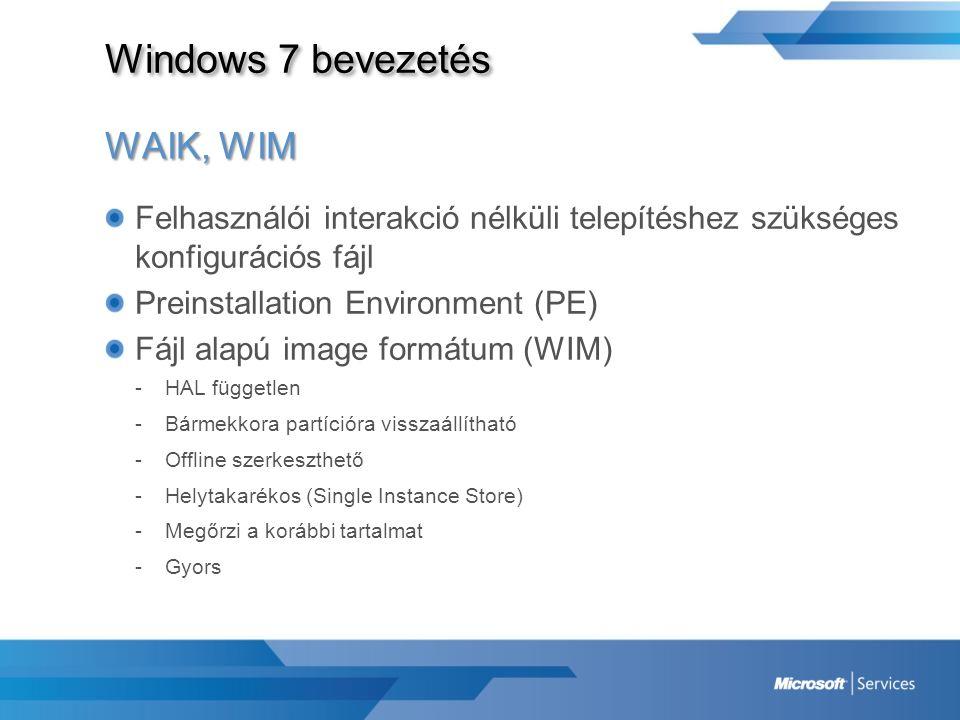 Windows 7 bevezetés WAIK, WIM