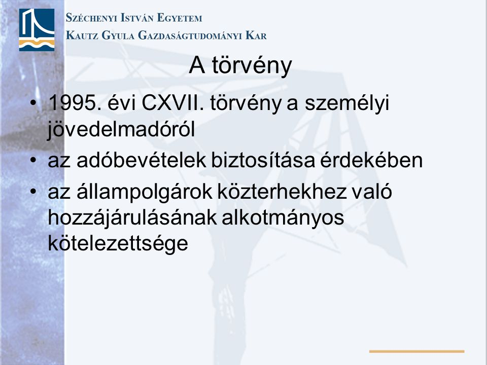 A törvény 1995. évi CXVII. törvény a személyi jövedelmadóról