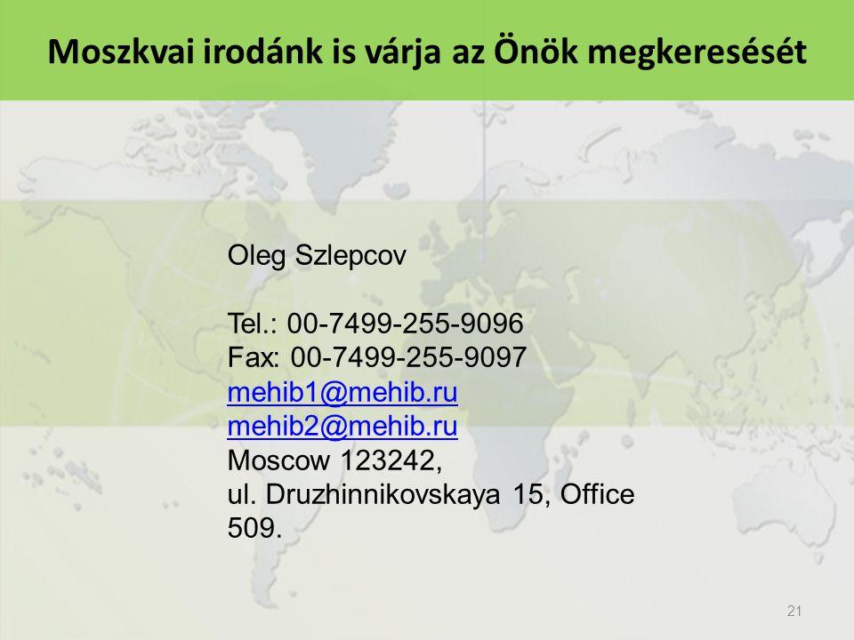 Moszkvai irodánk is várja az Önök megkeresését