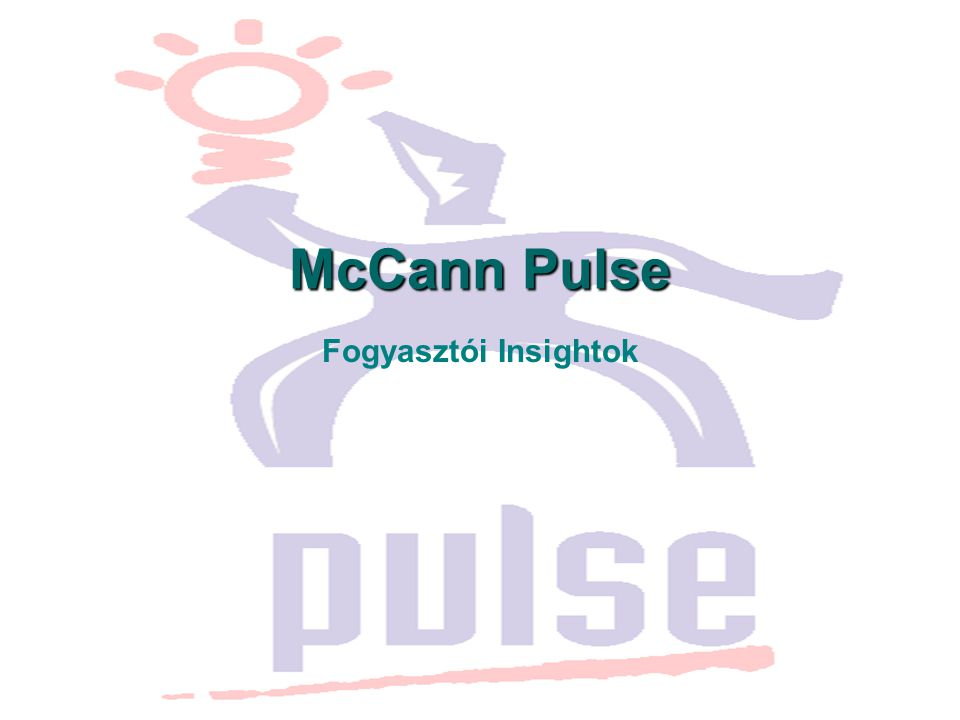 McCann Pulse Fogyasztói Insightok