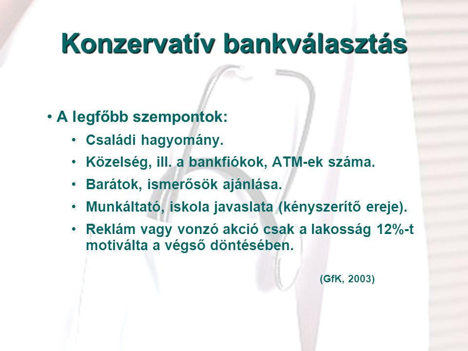 Konzervatív bankválasztás