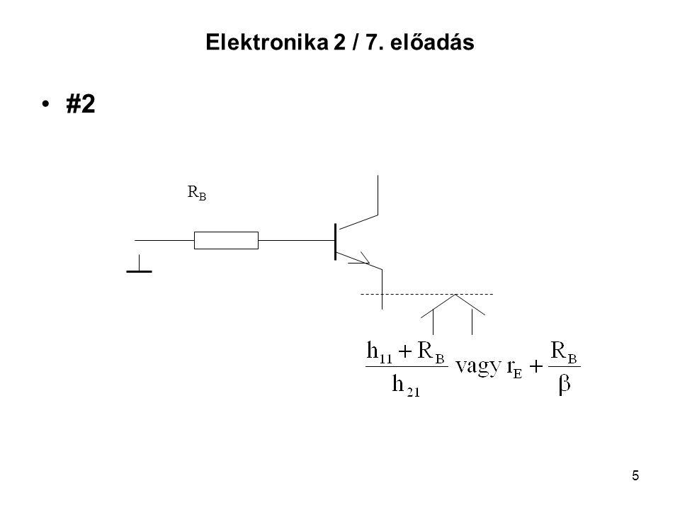 Elektronika 2 / 7. előadás #2 RB