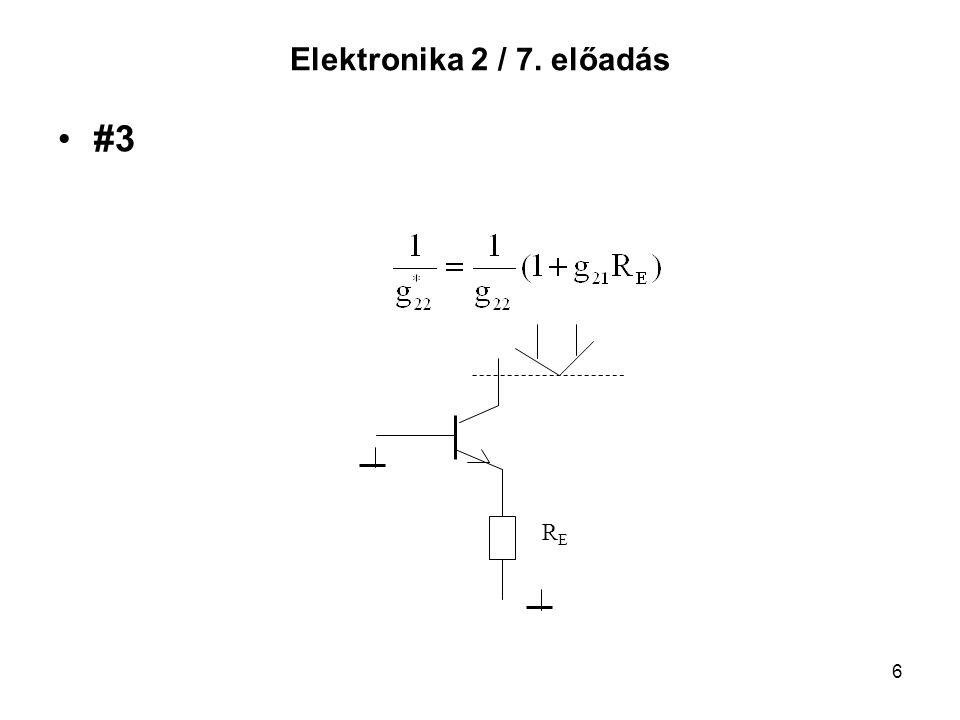 Elektronika 2 / 7. előadás #3 RE