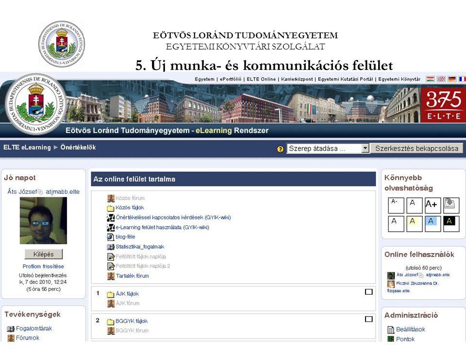 5. Új munka- és kommunikációs felület