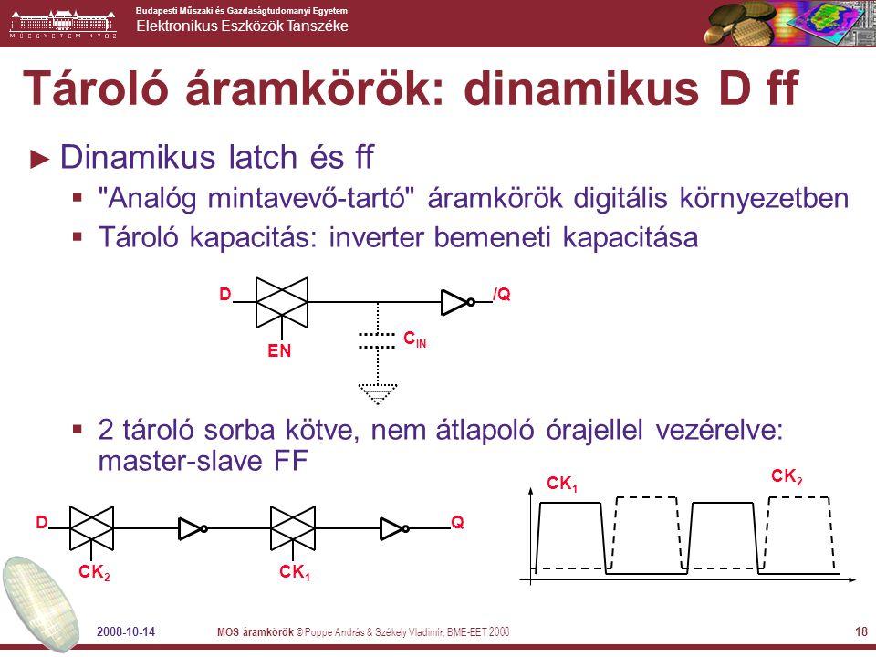 Tároló áramkörök: dinamikus D ff