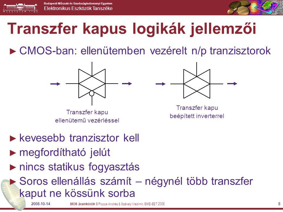 Transzfer kapus logikák jellemzői