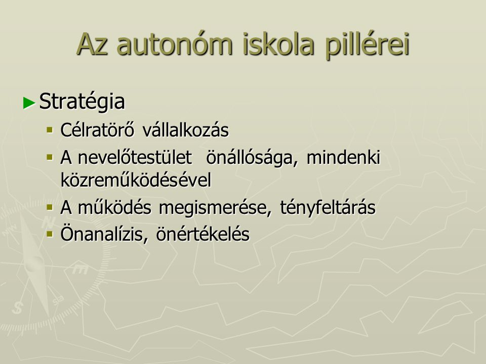 Az autonóm iskola pillérei