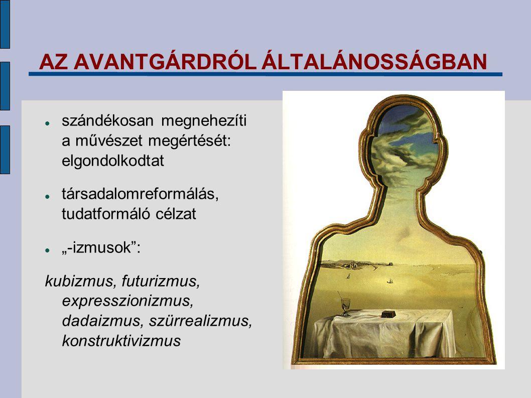 AZ AVANTGÁRDRÓL ÁLTALÁNOSSÁGBAN