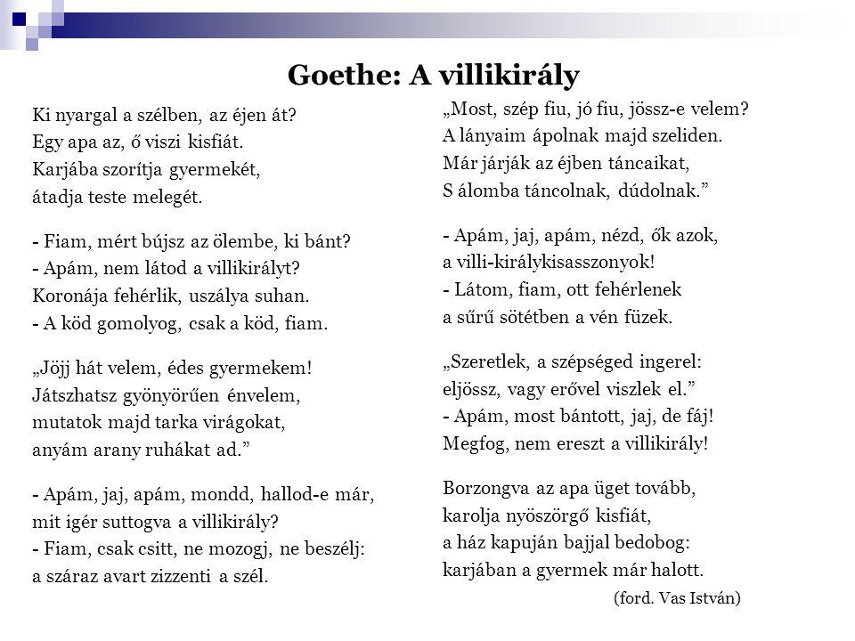 """Goethe: A villikirály """"Most, szép fiu, jó fiu, jössz-e velem"""