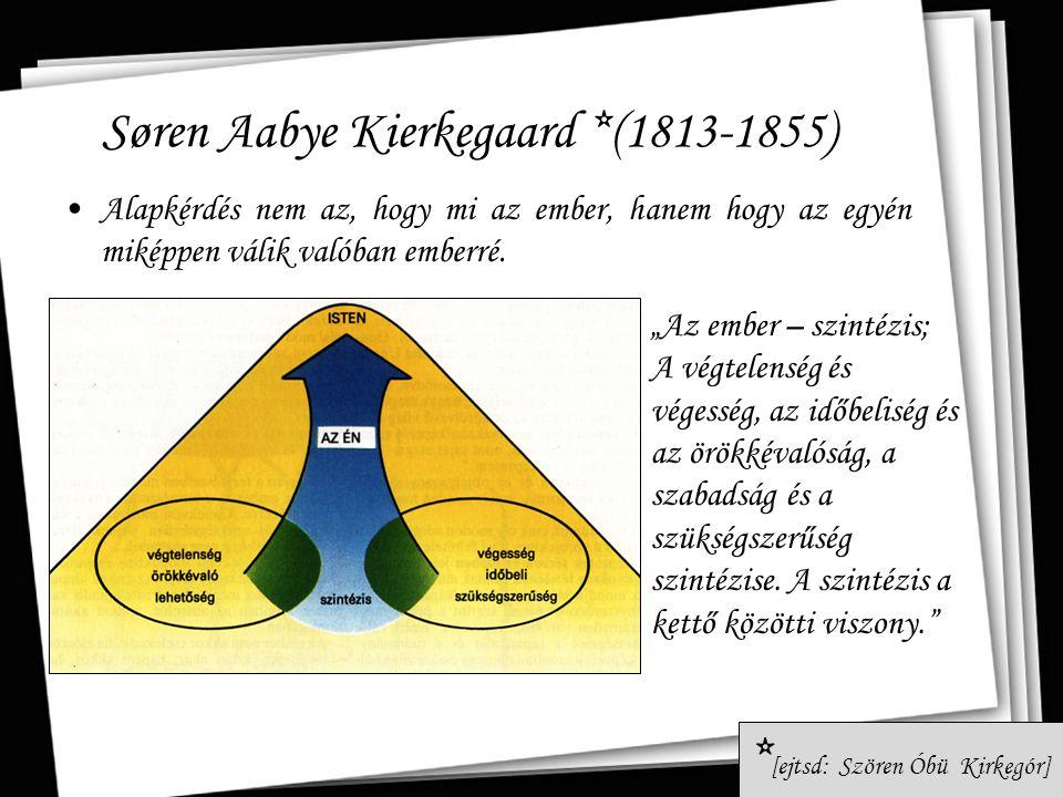 Søren Aabye Kierkegaard *(1813-1855)
