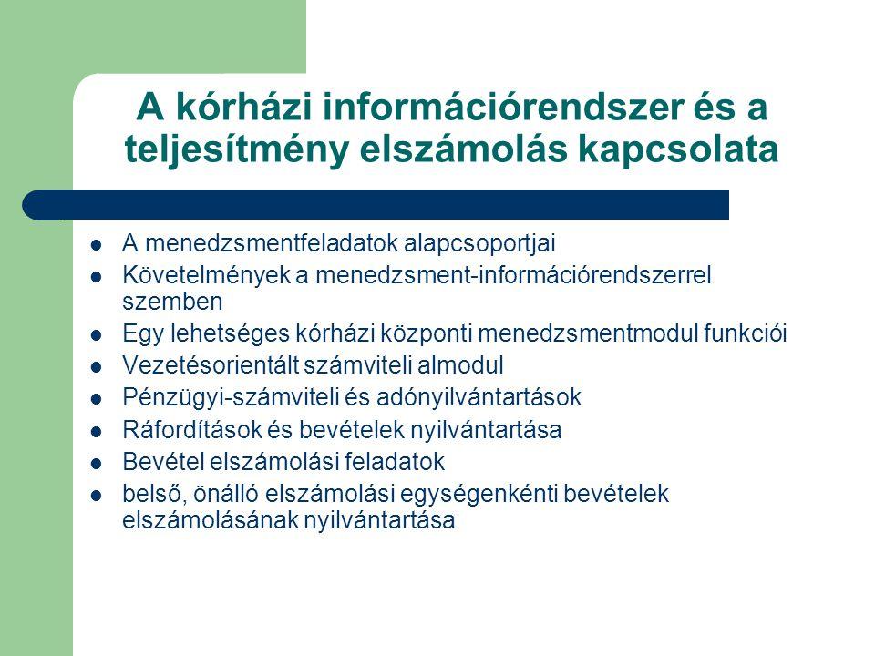 A kórházi információrendszer és a teljesítmény elszámolás kapcsolata