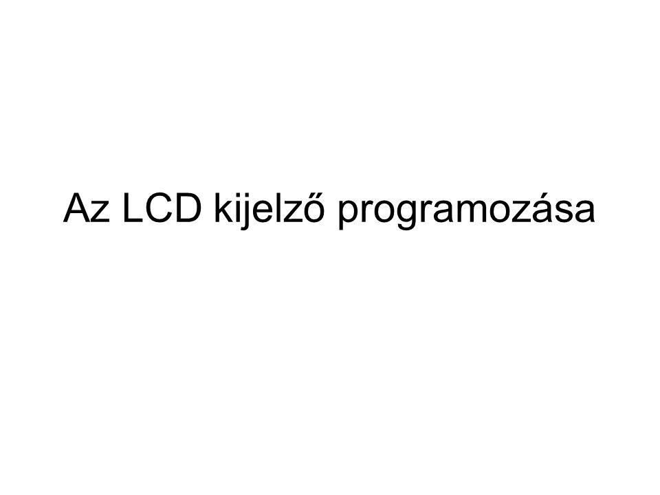 Az LCD kijelző programozása