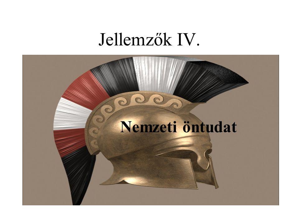 Jellemzők IV. Nemzeti öntudat