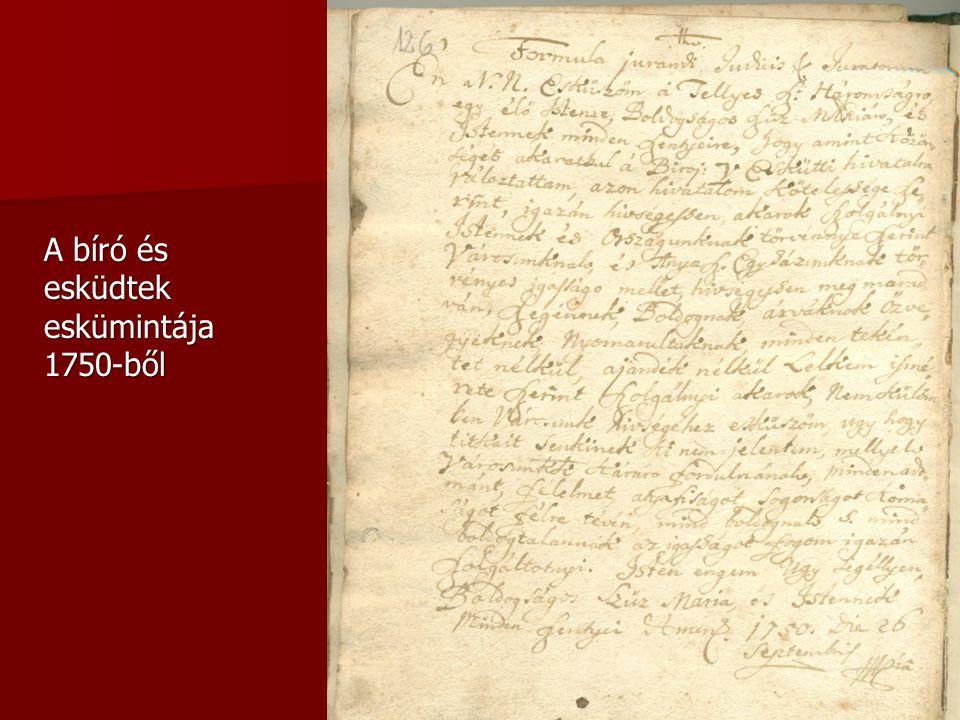 A bíró és esküdtek eskümintája 1750-ből