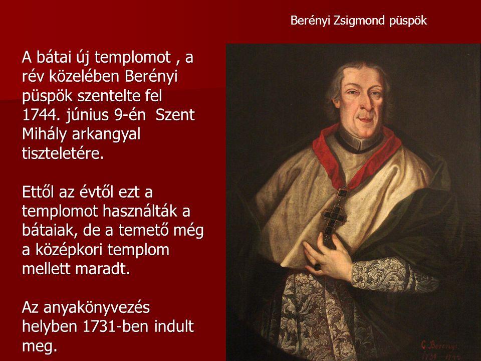 Az anyakönyvezés helyben 1731-ben indult meg.