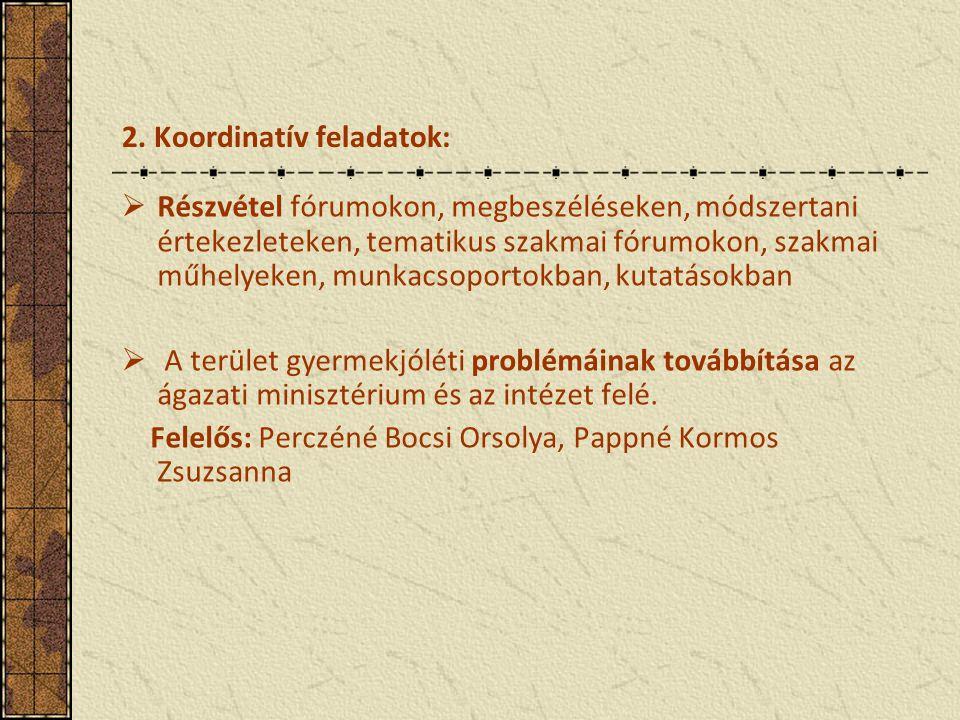 2. Koordinatív feladatok: