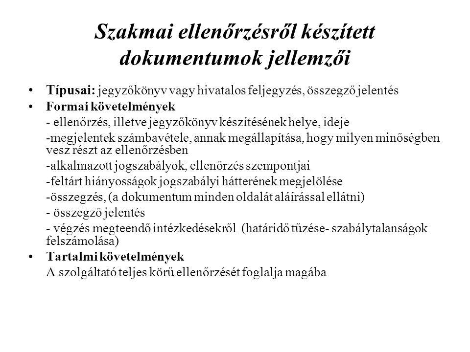 Szakmai ellenőrzésről készített dokumentumok jellemzői