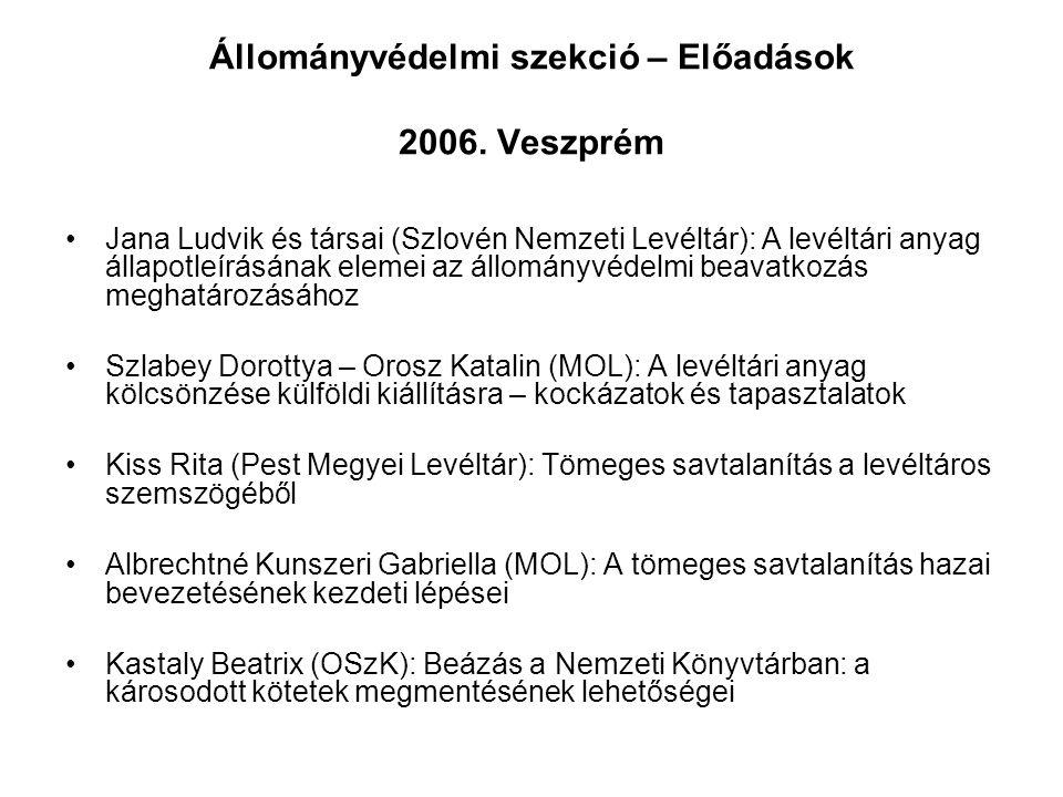Állományvédelmi szekció – Előadások 2006. Veszprém