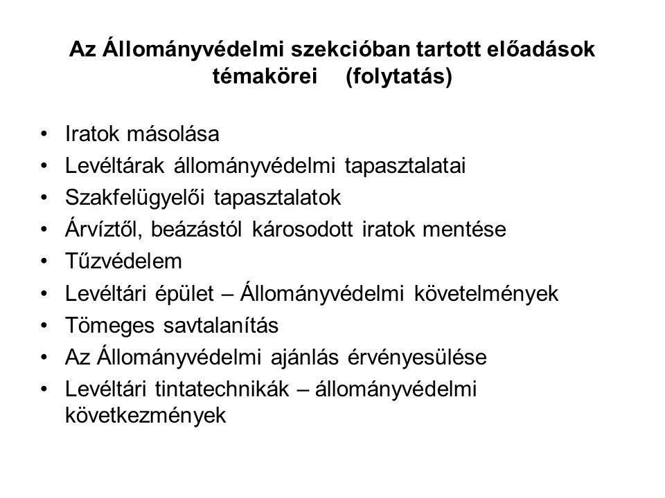 Az Állományvédelmi szekcióban tartott előadások témakörei (folytatás)
