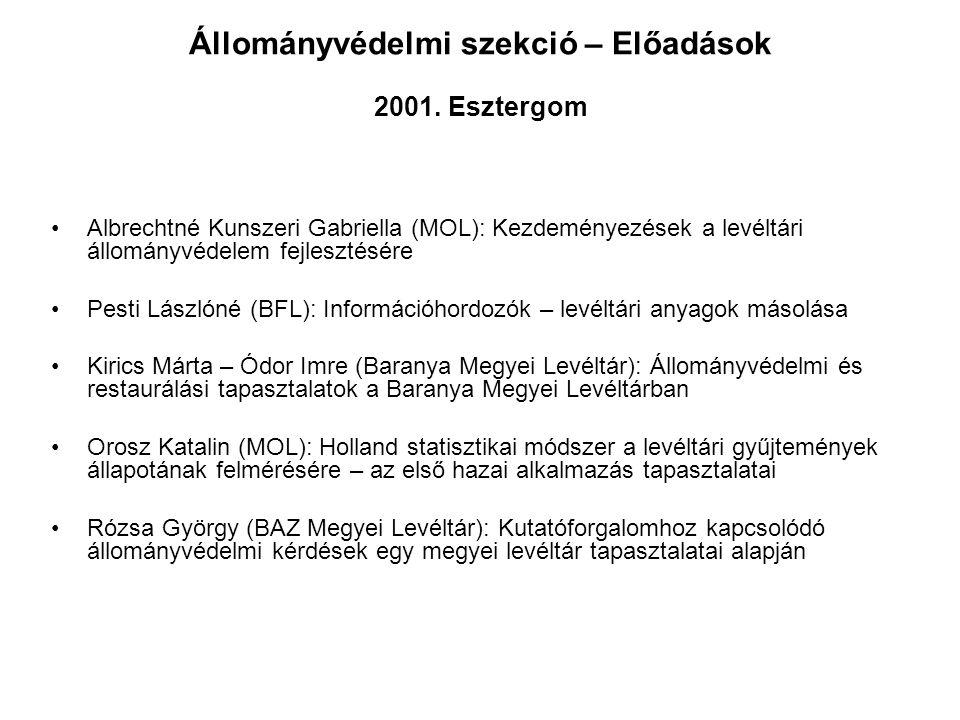 Állományvédelmi szekció – Előadások 2001. Esztergom