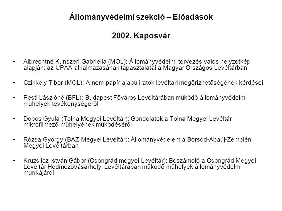 Állományvédelmi szekció – Előadások 2002. Kaposvár
