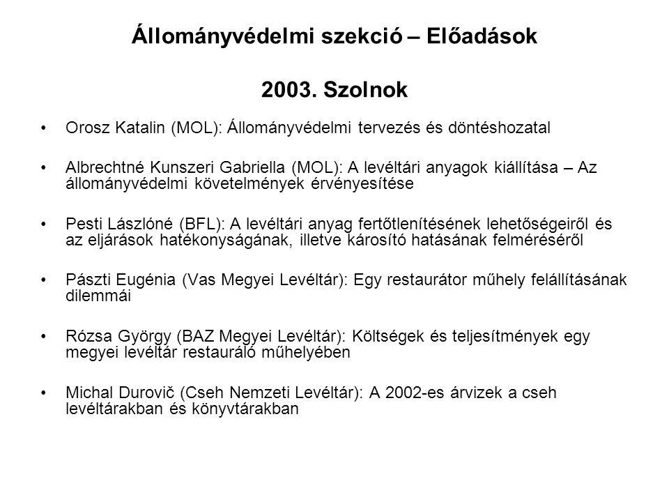 Állományvédelmi szekció – Előadások 2003. Szolnok