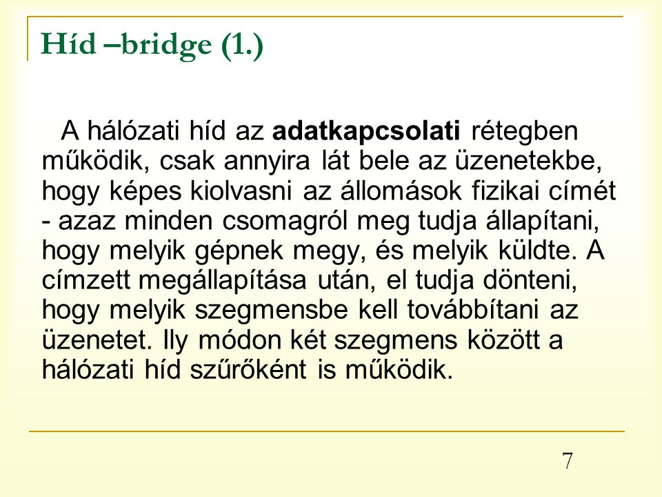 Híd –bridge (1.)