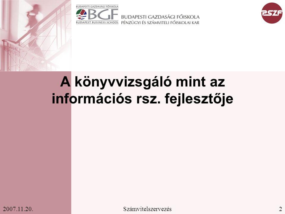 A könyvvizsgáló mint az információs rsz. fejlesztője