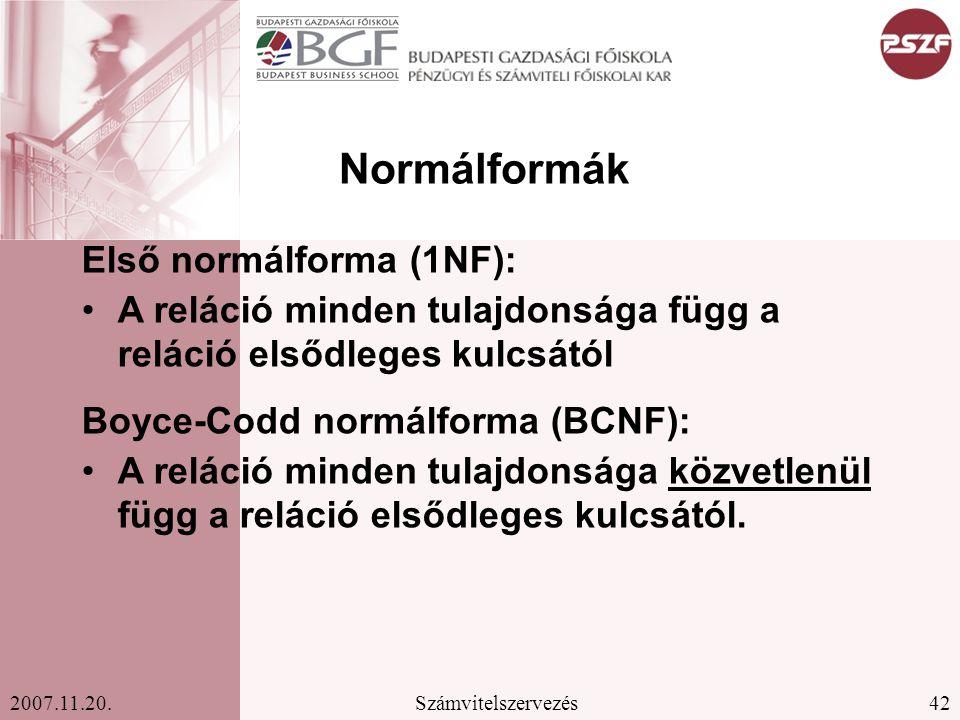 Normálformák Első normálforma (1NF):