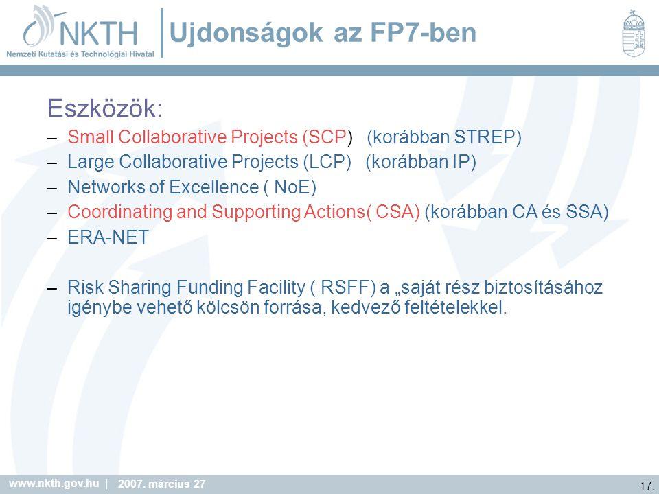 Ujdonságok az FP7-ben Eszközök: