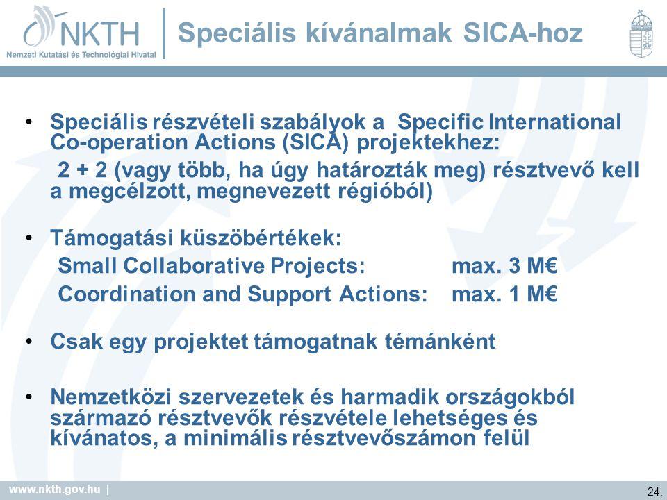 Speciális kívánalmak SICA-hoz