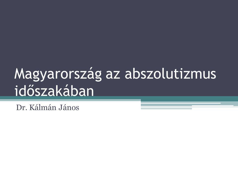 Magyarország az abszolutizmus időszakában