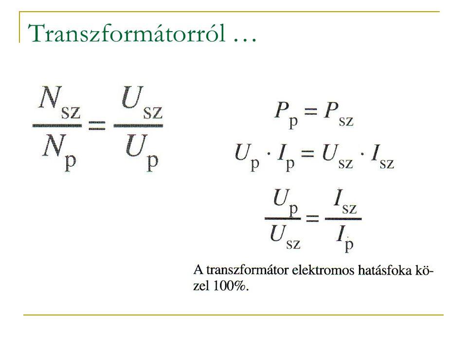 Transzformátorról …