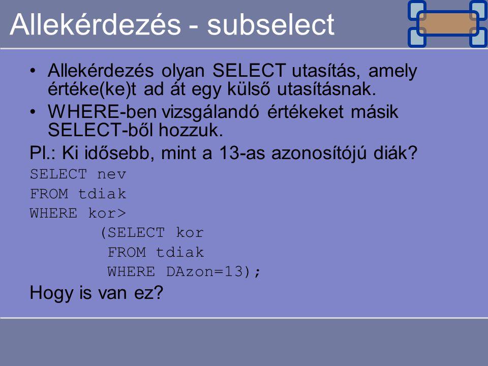 Allekérdezés - subselect