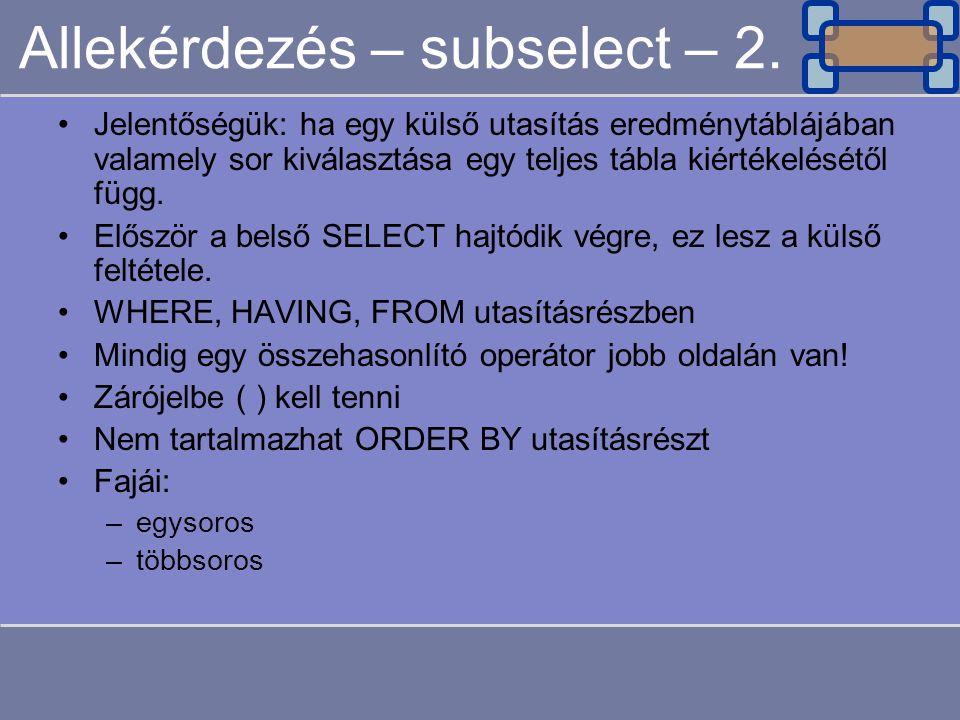 Allekérdezés – subselect – 2.