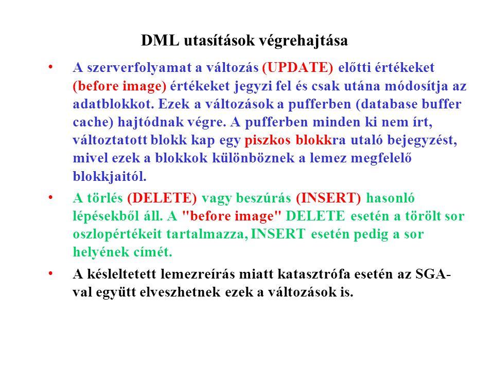 DML utasítások végrehajtása