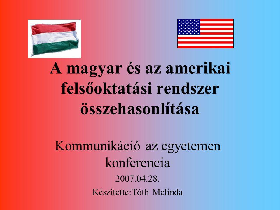 A magyar és az amerikai felsőoktatási rendszer összehasonlítása