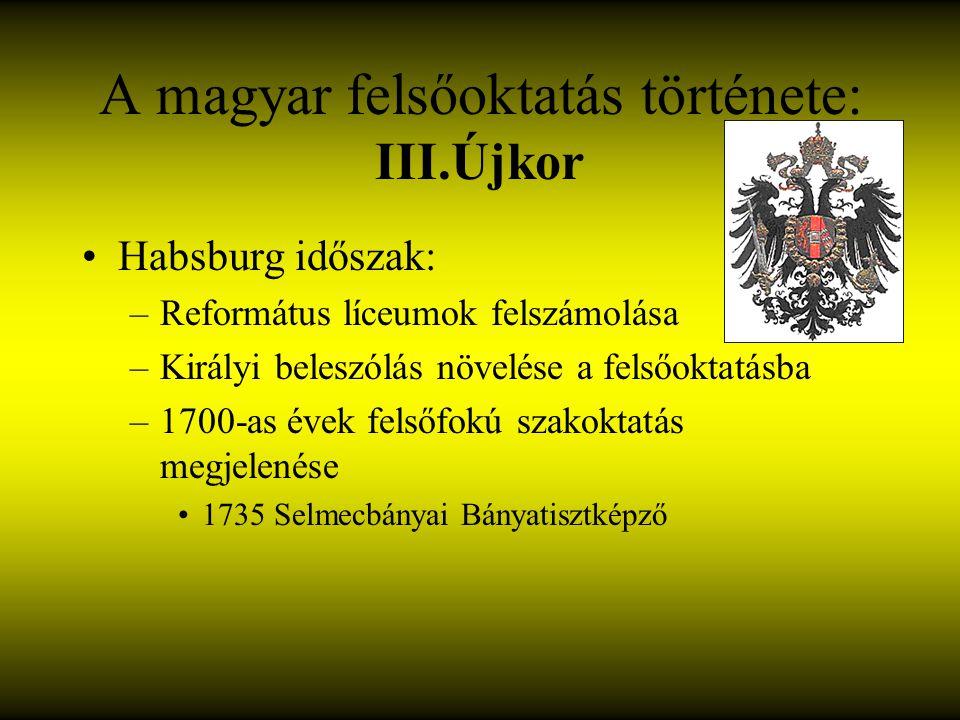 A magyar felsőoktatás története: III.Újkor