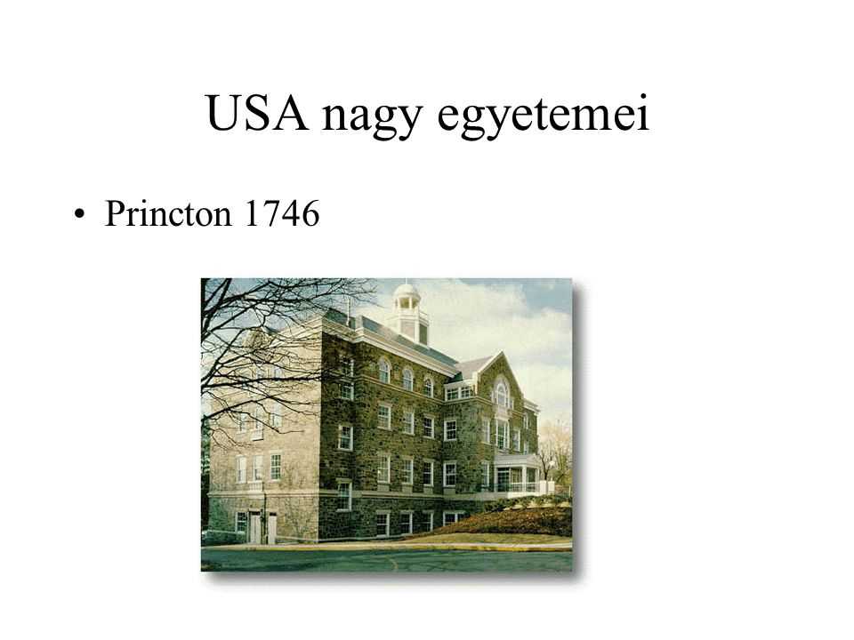 USA nagy egyetemei Princton 1746