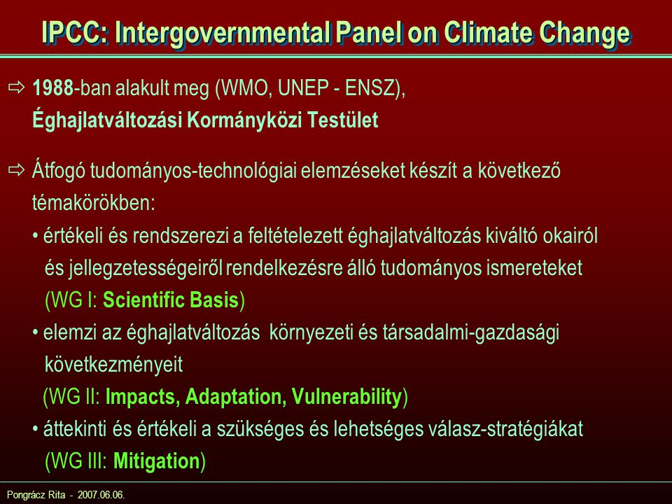 IPCC: Intergovernmental Panel on Climate Change