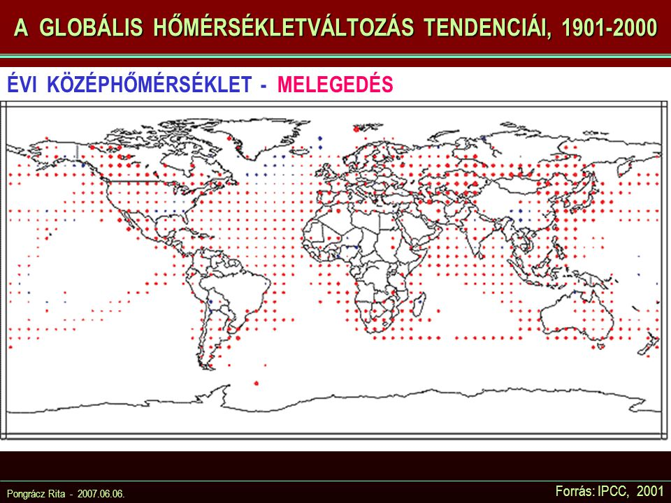 A GLOBÁLIS HŐMÉRSÉKLETVÁLTOZÁS TENDENCIÁI, 1901-2000