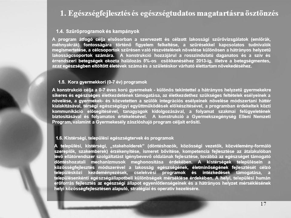 1. Egészségfejlesztés és egészségtudatos magatartásra ösztönzés
