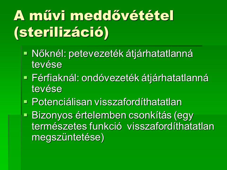 A művi meddővététel (sterilizáció)