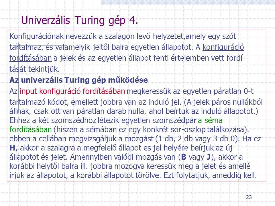 Univerzális Turing gép 4.