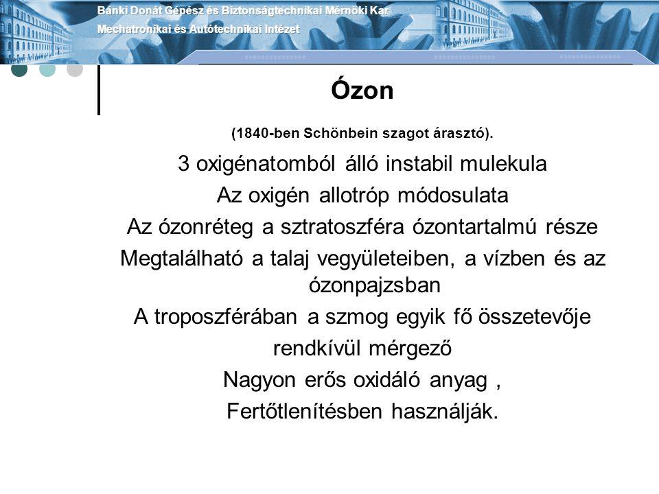 Ózon 3 oxigénatomból álló instabil mulekula