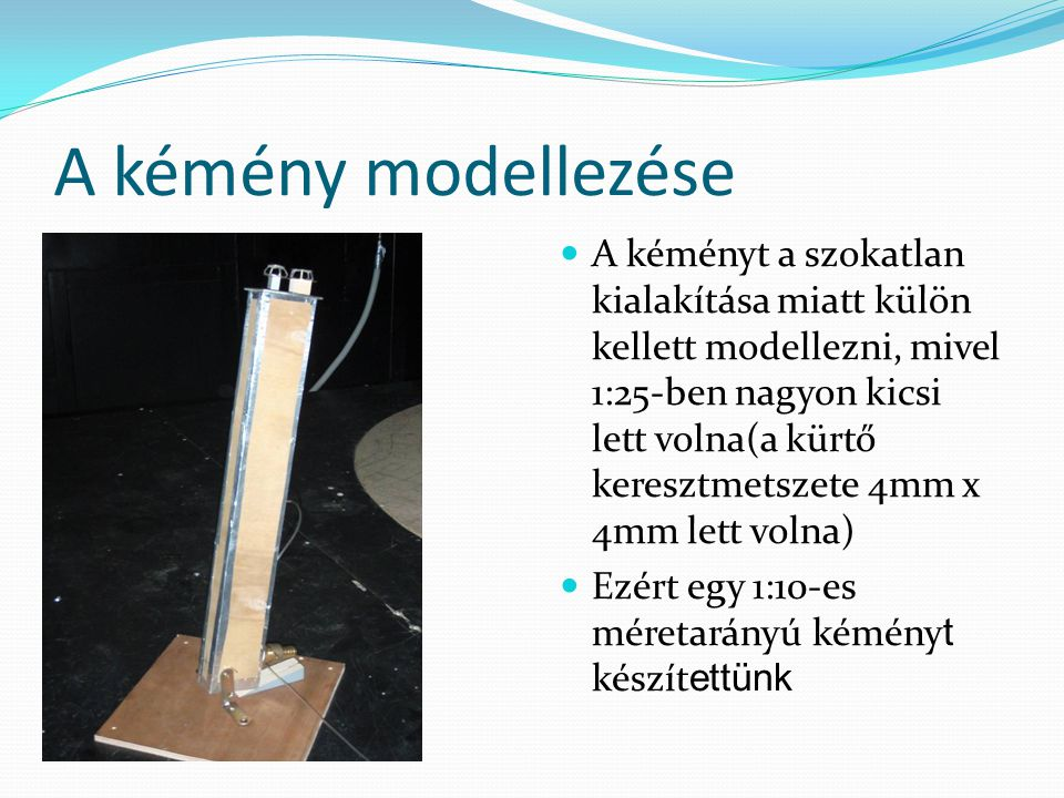 A kémény modellezése